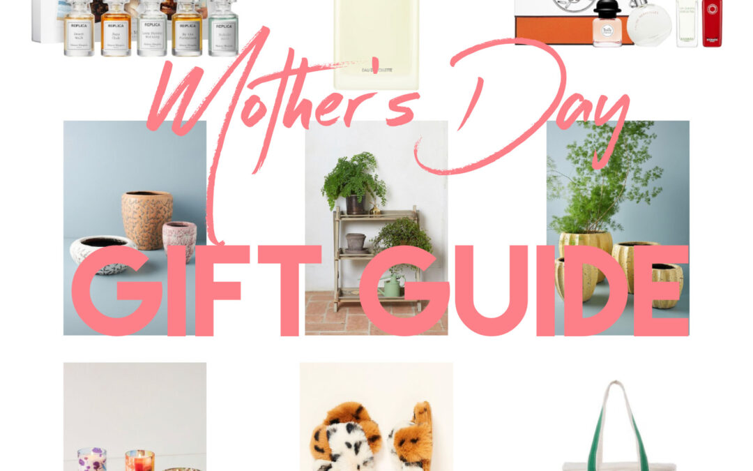 Mother's Day Gift Ideas 2021